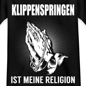 Cliff jumping - my religion Shirts - Kids' T-Shirt
