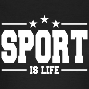 sport is life 1 T-shirts - Vrouwen T-shirt