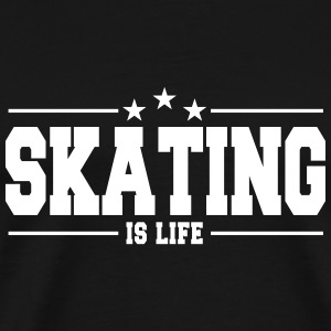 skating is life 1 T-shirts - Premium-T-shirt herr