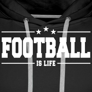 football is life 1 Bluzy - Bluza męska Premium z kapturem