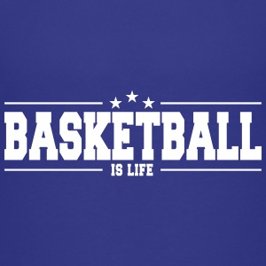 basketball is life 1 Shirts - Teenage Premium T-Shirt