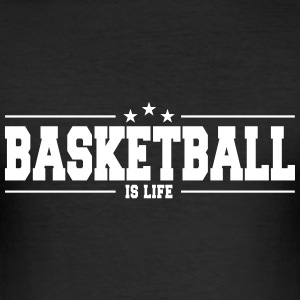 basketball is life 1 T-Shirts - Men's Slim Fit T-Shirt