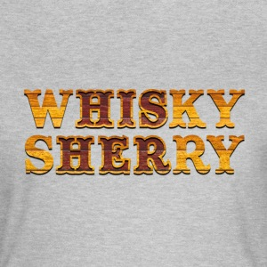 Whisky vs. Sherry T-Shirts - Frauen T-Shirt