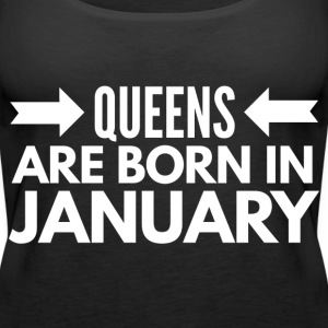 Queens are born in January Toppe - Dame Premium tanktop