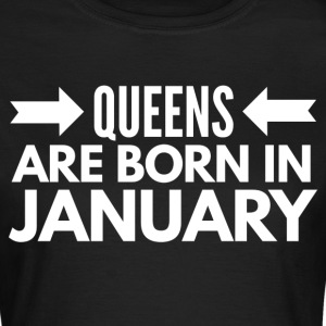 Queens are born in January T-Shirts - Frauen T-Shirt