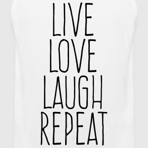 live love laugh repeat Sports wear - Men's Premium Tank Top