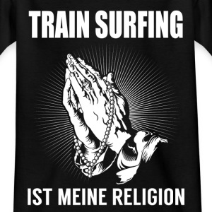 Train surfing - meine Religion Tee shirts - T-shirt Ado