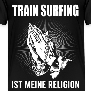 Train surfing - meine Religion Tee shirts - T-shirt Premium Ado
