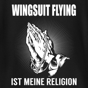 Wingsuit flying - my religion Baby Long Sleeve Shirts - Baby Long Sleeve T-Shirt