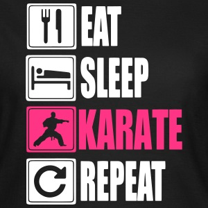 Eat Sleep Karate Repeat Magliette - Maglietta da donna