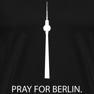 Pray for Berlin T-Shirts - Männer Premium T-Shirt