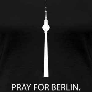 Pray for Berlin T-skjorter - Premium T-skjorte for kvinner