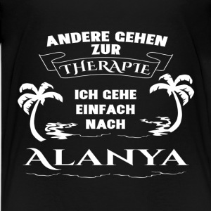 Alanya - therapy - holiday Shirts - Teenage Premium T-Shirt