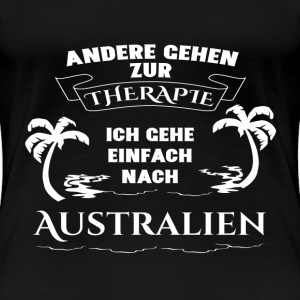 Australia - therapy - holiday T-Shirts - Women's Premium T-Shirt