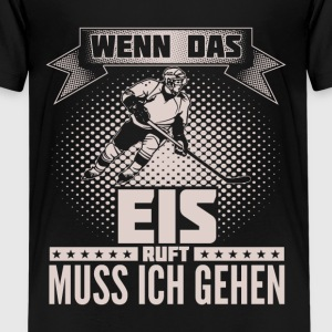 Eishockey - ruft mich T-Shirts - Teenager Premium T-Shirt