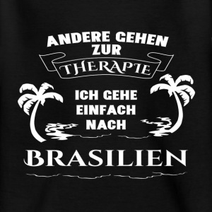 Brazil - therapy - holiday Shirts - Teenage T-shirt