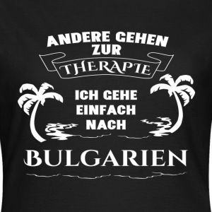 Bulgarien - terapi - holiday T-shirts - T-shirt dam