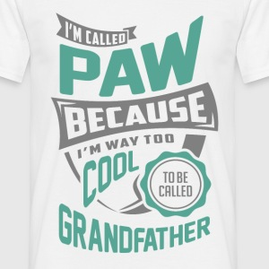I'm Called Paw. Perfect T-shirt Gift! - Men's T-Shirt