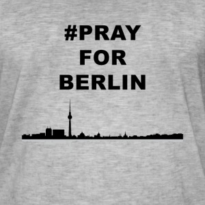 Pray for Berlin - Pray for the World - Männer Vintage T-Shirt