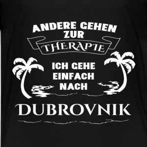 Dubrovnik - therapy - holiday Shirts - Teenage Premium T-Shirt