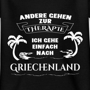 Greece - therapy - holiday Shirts - Kids' T-Shirt
