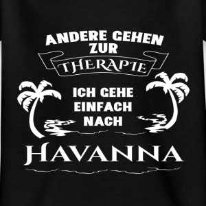Havana - therapy - holiday Shirts - Kids' T-Shirt