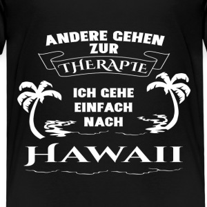 Hawaii - Therapie - Urlaub T-Shirts - Kinder Premium T-Shirt