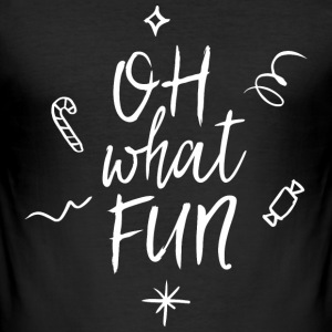 Oh what fun T-Shirts - Männer Slim Fit T-Shirt
