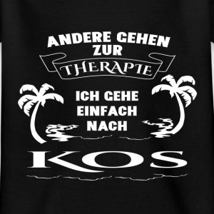 Kos holiday - therapy- Shirts - Kids' T-Shirt
