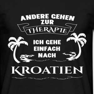 Croatia - therapy - holiday T-Shirts - Men's T-Shirt