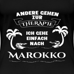 Morocco - therapy - holiday T-Shirts - Women's Premium T-Shirt