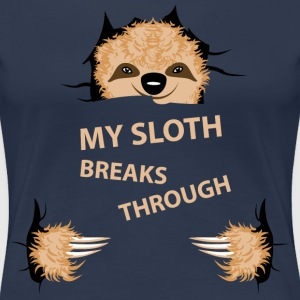 my sloth breaks trouth T-shirts - Dame premium T-shirt