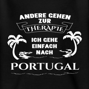 Portugal - Therapie - Urlaub T-Shirts - Teenager T-Shirt