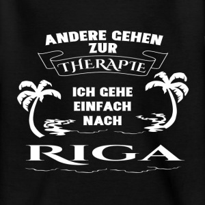 Riga - therapy - holiday Shirts - Teenage T-shirt