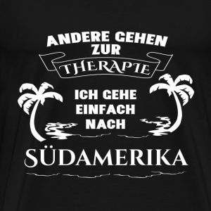 South America - therapy - holiday T-Shirts - Men's Premium T-Shirt