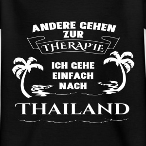 Thailand - therapy - holiday Shirts - Kids' T-Shirt