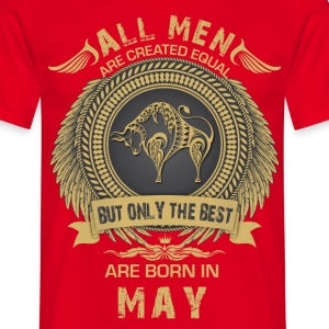 all men are created equal but only the best are b T-Shirts - Men's T-Shirt
