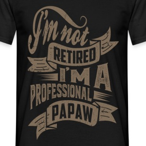 Professional Papaw. T-shirt for Him! - Men's T-Shirt