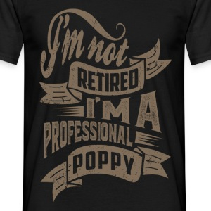 Professional Poppy. T-shirt for Him! - Men's T-Shirt