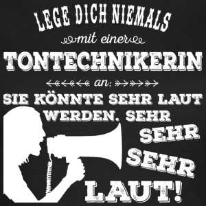 Tontechnikerin - white T-Shirts - Frauen T-Shirt
