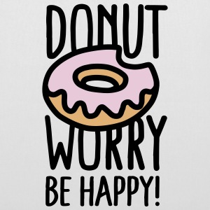 Donut worry, be happy! Bags & Backpacks - Tote Bag