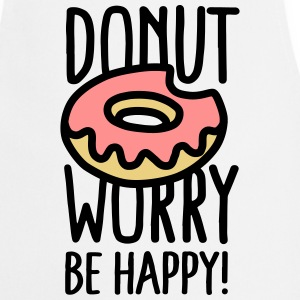 Donut worry, be happy!  Aprons - Cooking Apron