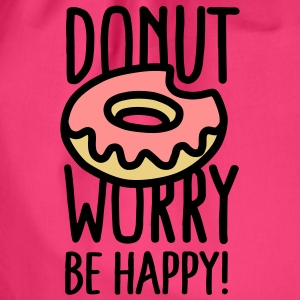 Donut worry, be happy! Bags & Backpacks - Drawstring Bag