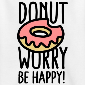 Donut worry, be happy! Shirts - Kinderen T-shirt