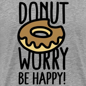 Donut worry, be happy! Tee shirts - T-shirt Premium Homme