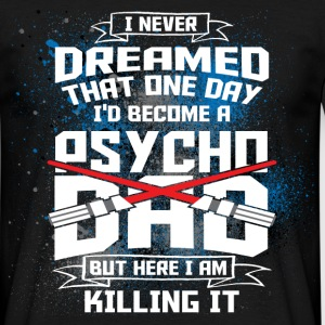 PSYCHO DARTH DAD X2X T-Shirts - Männer T-Shirt