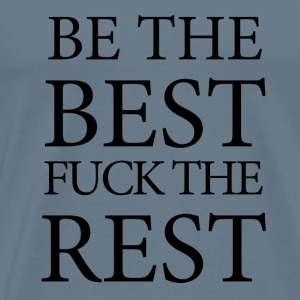 motivation - be the best T-Shirts - Männer Premium T-Shirt