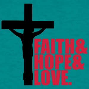 Faith hope love love hope believe dead pinned cros T-Shirts - Men's T-Shirt