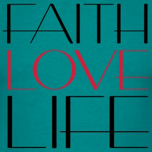 Cool faith love life live faith love love text fon T-Shirts - Men's T-Shirt