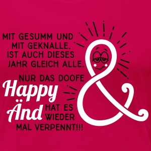 Silvester - Neujahr - Happy End - Spruch - 2C T-Shirts - Frauen Premium T-Shirt